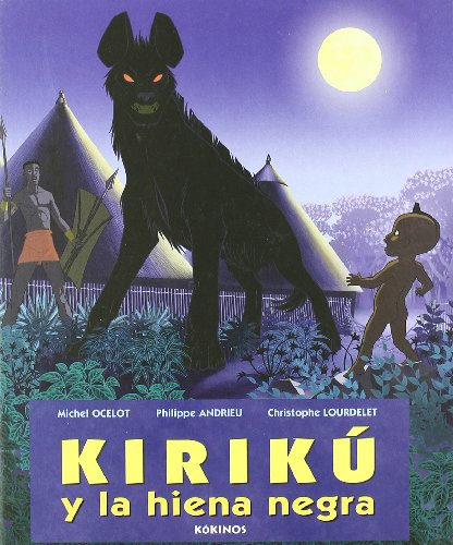 9788496629264: Kirikú y la hiena negra (mediano)