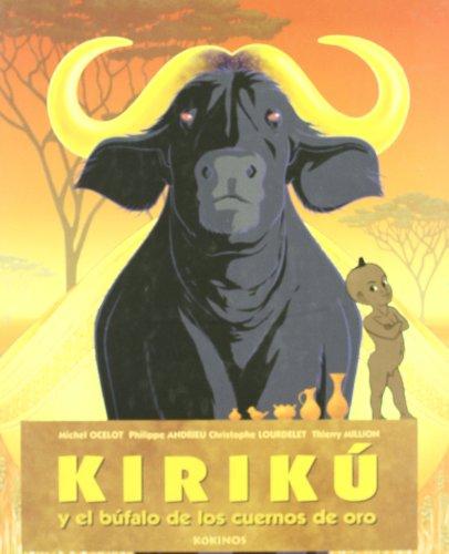 9788496629271: Kirikú y el búfalo de los cuernos de oro (mediano)