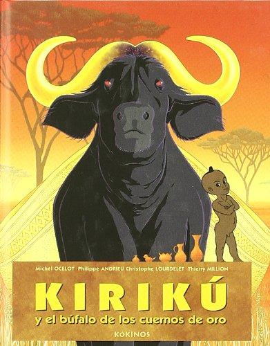 9788496629332: Kirikú y el búfalo de los cuernos de oro (mini): Kirikou et le buffle aux cornes d'or