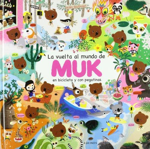 9788496629387: La vuelta al mundo de Muk: Le tour du monde de Mouk