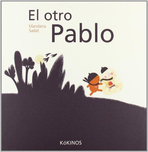 El otro Pablo (Paperback) - Mandana Sadat