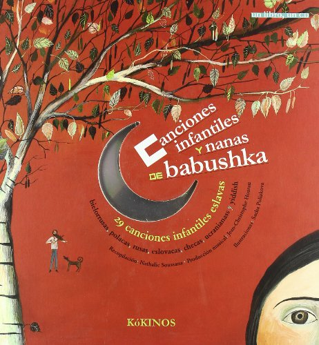 9788496629530: Canciones y nanas de babushka: Comptines et berceuses de babouchka (En La Misma Coleccion)