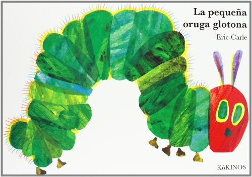 9788496629684: Eric Carle - Spanish: La Pequena Oruga Glotona (Big Board Book)