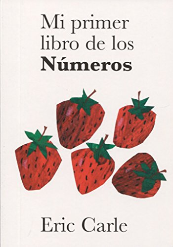 9788496629745: Eric Carle - Spanish: Mi primer libro de los Numeros