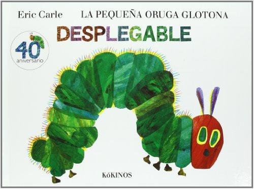 La pequeña oruga glotona desplegable - Eric Carle