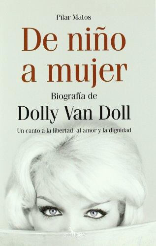 9788496632103: De Niño a Mujer. Biografía De Dolly Van Doll