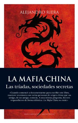9788496632622: La mafia china / The Chinese Mafia: Las triadas / The Triads (Spanish Edition)
