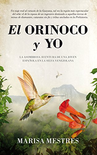 9788496632943: El Orinoco y yo / The Orinoco and I (Spanish Edition)