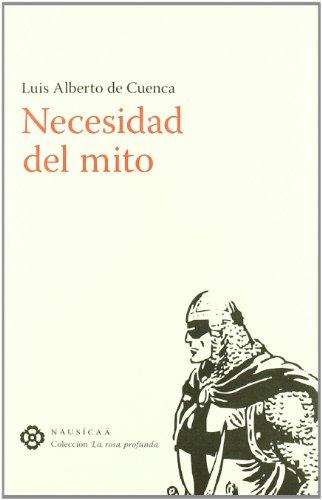 9788496633551: Necesidad Del Mito