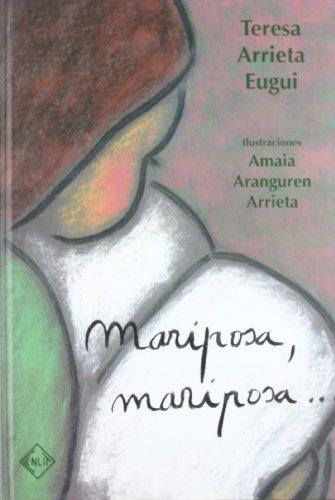 9788496634060: Mariposa, mariposa... Teresa Arrieta Eugui