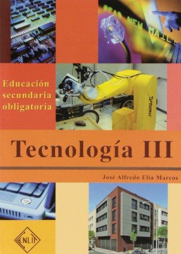 9788496634282: Tecnología III. 3º ESO