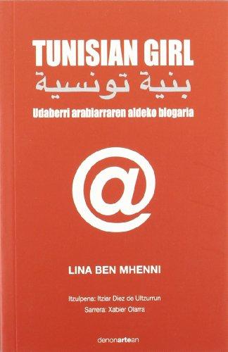 Tunisian Girl - Udaberri Arabiarraren Aldeko Blogaria: Lina Ben Mhenni