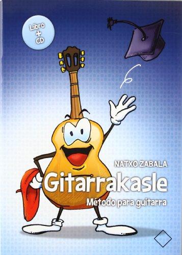 9788496634954: Gitarrakasle - Metodo Para Guitarra