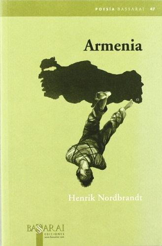 9788496636163: Armenia (Bassarai Poesia)