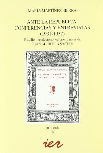 9788496637023: Ante la República: conferencias y entrevistas (1931-1932) (Filología)