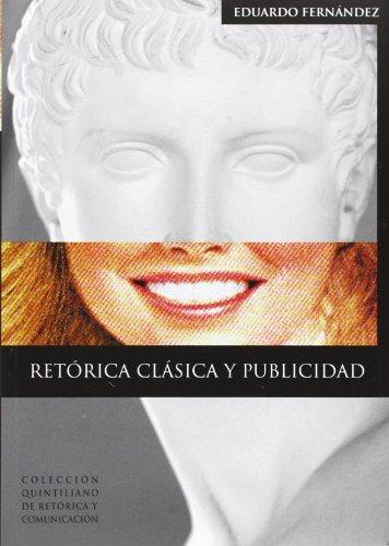 9788496637092: Retorica Clasica y Publicidad (Spanish Edition)