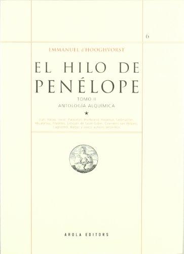 9788496639034: EL HILO DE PENELOPE 2: ANTOLOGIA ALQUIMICA