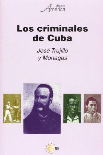 9788496640610: Los Criminales De Cuba