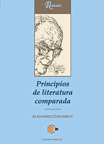 9788496640764: Principios De Literatura Comparada (Spanish Edition)