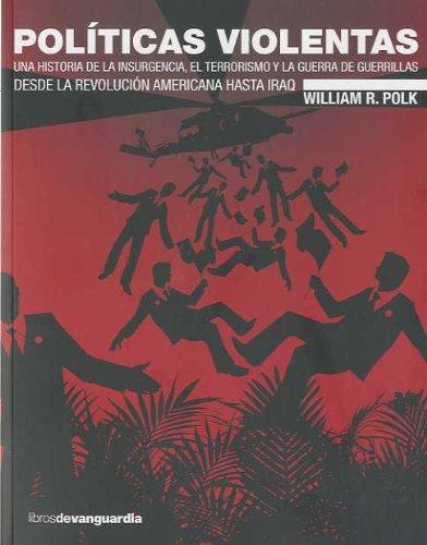 9788496642553: Politicas violentas