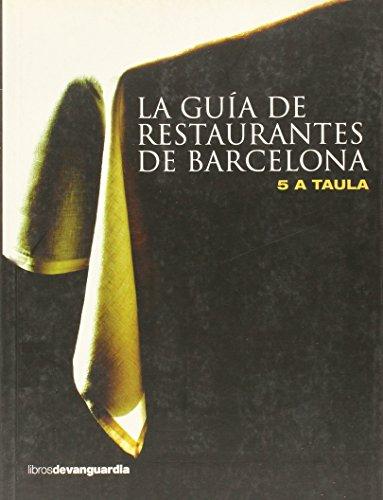 9788496642560: La guía de restaurantes de Barcelona