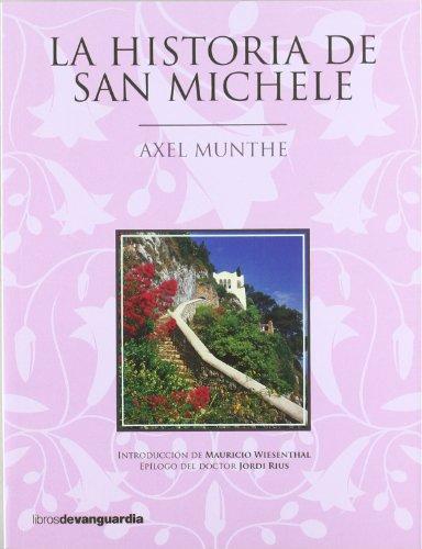 9788496642676: La historia de San Michele