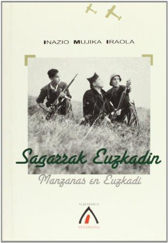 Sagarrak Euzkadin / Manzanas en Euzkadi - Mujika Iraola, Inazio