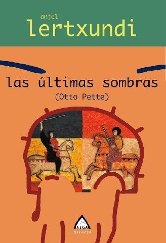 9788496643345: Ultimas Sombras, Las