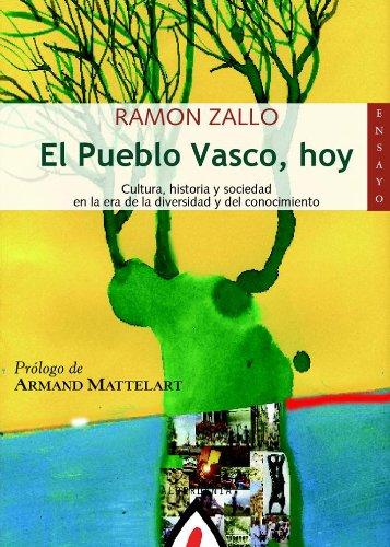 El Pueblo Vasco, hoy: Cultura, historia y: Zallo, Ramon