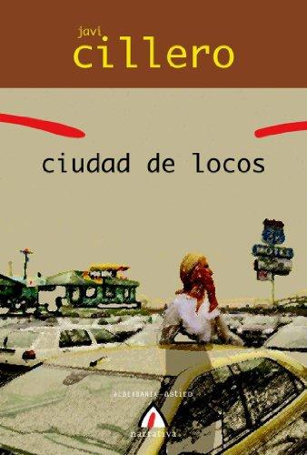9788496643918: Ciudad de locos