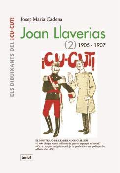 Joan Llaverias (2) 1905 -1907: Cadena, Josep Maria