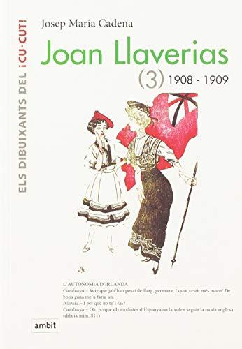 Joan Llaverias 1908-1909: Cadena, Josep Maria
