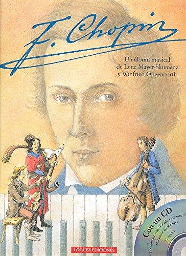F. Chopin [With CD] (Spanish Edition): Mayer-Skumanz, Lene