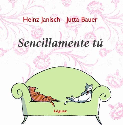 9788496646155: Sencillamente Tu/ Simply You (Spanish Edition)