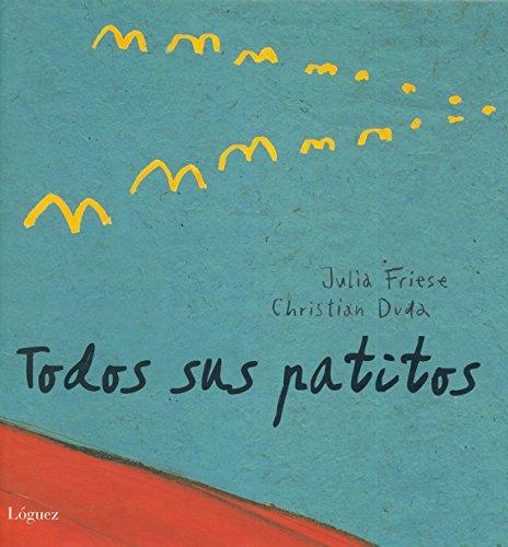 9788496646438: Todos Sus Patitos / All His Ducklings (Spanish Edition)