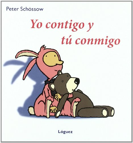 9788496646544: Yo Contigo Y Tu Conmigo / Me and You Together (Spanish Edition)