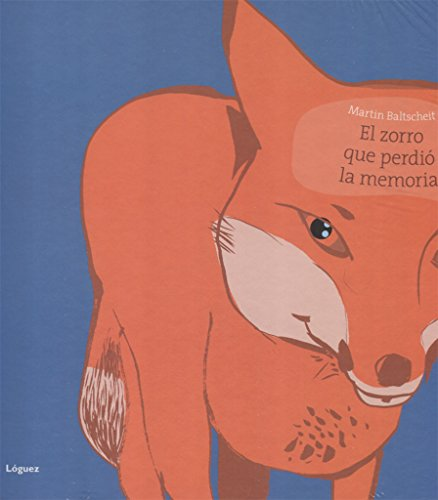 9788496646599: El Zorro Que Perdio La Memoria / The Fox Who Lost His Memory (Spanish Edition)