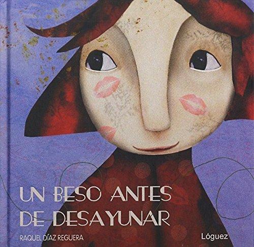 9788496646629: Un Beso Antes de Desayunar (Spanish Edition)