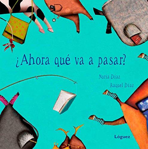 9788496646780: Ahora que va a pasar? (Spanish Edition)
