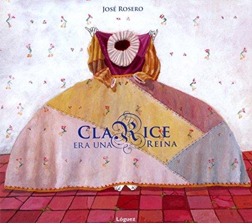 9788496646834: Clarice Era Una Reina (Rosa y manzana)