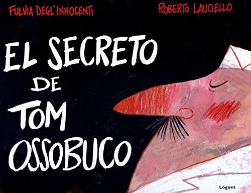 El secreto de Tom Ossobuco (Rosa y manzana): Delgl' Innocenti, Fulvia