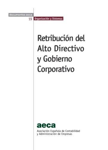 9788496648197: Retribución del Alto Directivo y Gobierno Corporativo (Spanish Edition)