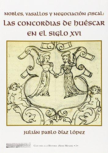 9788496651210: Las concordias de Huéscar en el siglo XVI (Clio ama la historia (serie menor))