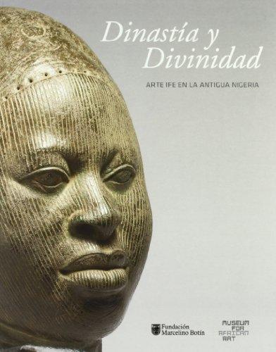9788496655461: Dinastia y divinidad - arte y fe en la antigua Nigeria