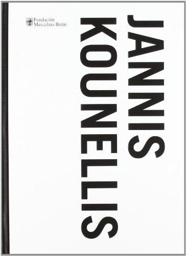 Jannis Kounellis: Sala De Exposiciones De La Fundacion Marcelino Botin, Santander, Del 30 De Octubre De 2009 Al 10 De Enero De 2010. (Hardcover) (9788496655539) by Jannis Kounellis