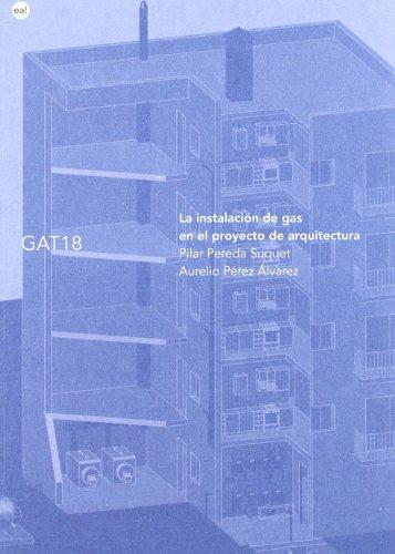 9788496656703: Instalacion del gas en el proyecto de arquitectura, la
