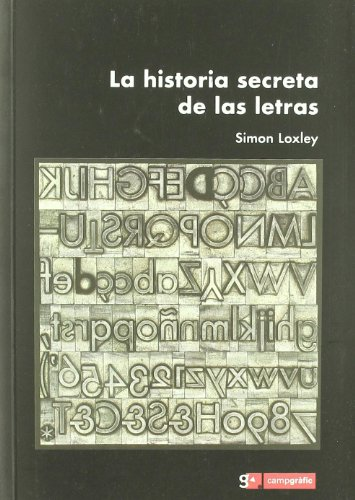 9788496657045: Historia secreta de las letras, la