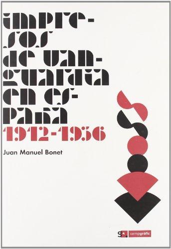9788496657151: Impresos de vanguardia en Espana, 1912-1936