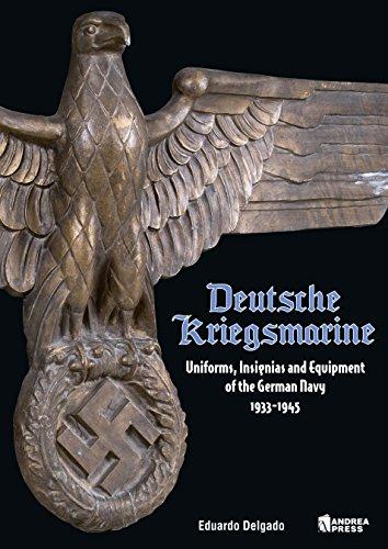 9788496658592: DEUTSCHE KRIEGSMARINE: UNIFORMS, INSIGNIAS AND EQUIPMENT OF THE GERMAN NAVY