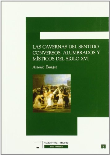 9788496660939: Las cavernas del sentido/ Feeling's Caverns (Spanish Edition)
